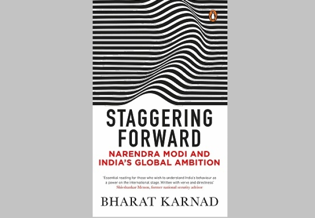 The cover of Bharat Karnad's <i>Staggering Forward</i>.