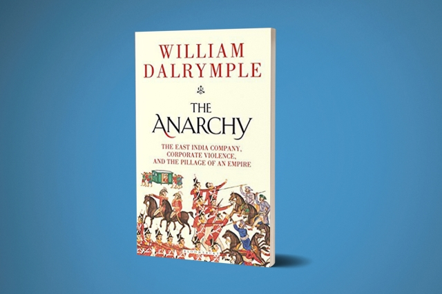 Dalrymple's  Less-Than-Honest Account Of The East India Company's Anarchy