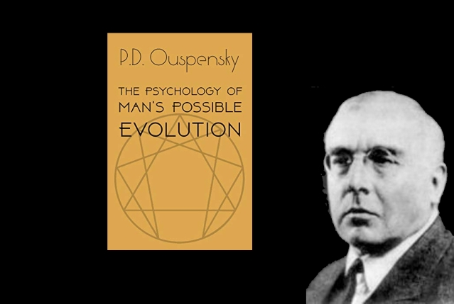 Ouspensky: Tried Systematizing Esoteric knowledge