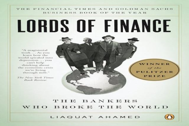 Book Review - Lords Of Finance: The Bankers Who Broke The World