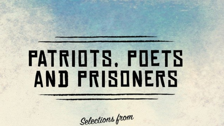 Patriots, Poets and Prisoners: Every Thinking Indian Should Read This Book