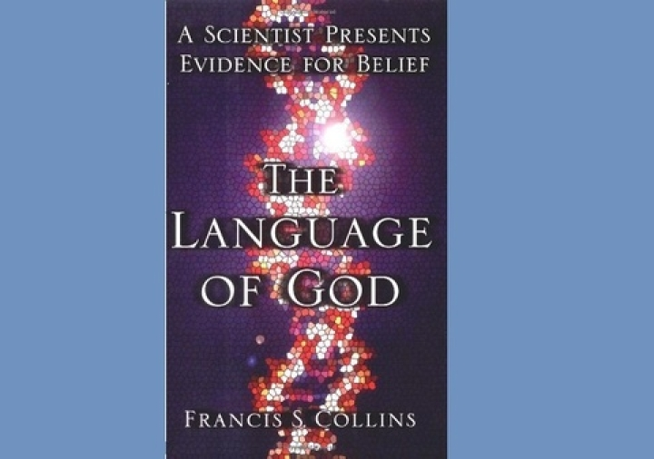 A Scientist Turns To God: Review Of Francis Collins' 'The Language Of God'