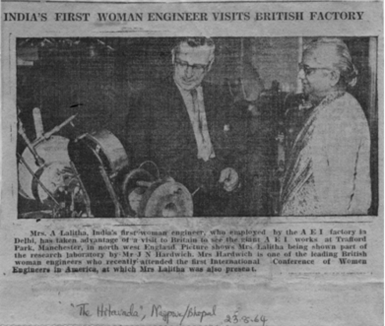 After attending the first International Conference of Women Engineers and Scientists, Lalitha is seen here at the AEI research facilities in England, from 'The Hitavada' 23rd August 1964.