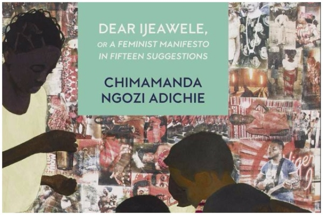 'Dear Ijeawele' Is Gentle, Uncompromising, And Blunt
