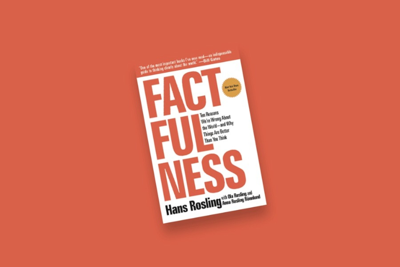 (Factfulness, Hans Rosling)