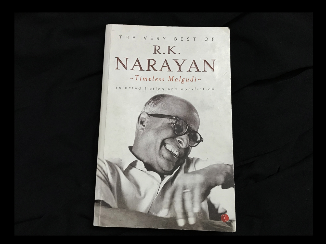 The Book, 'The Very Best of R K Narayan : Timeless Malgudi'