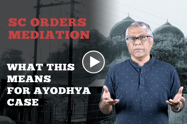 [Watch] Mediation In Ayodhya Case: Four Things To Note As We Get Set For May Verdict