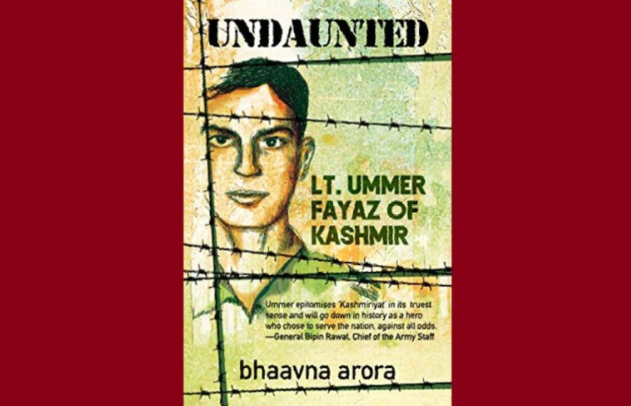 The cover of Bhaavna Arora's <i>Undaunted: Lt. Ummer Fayaz of Kashmir</i>.