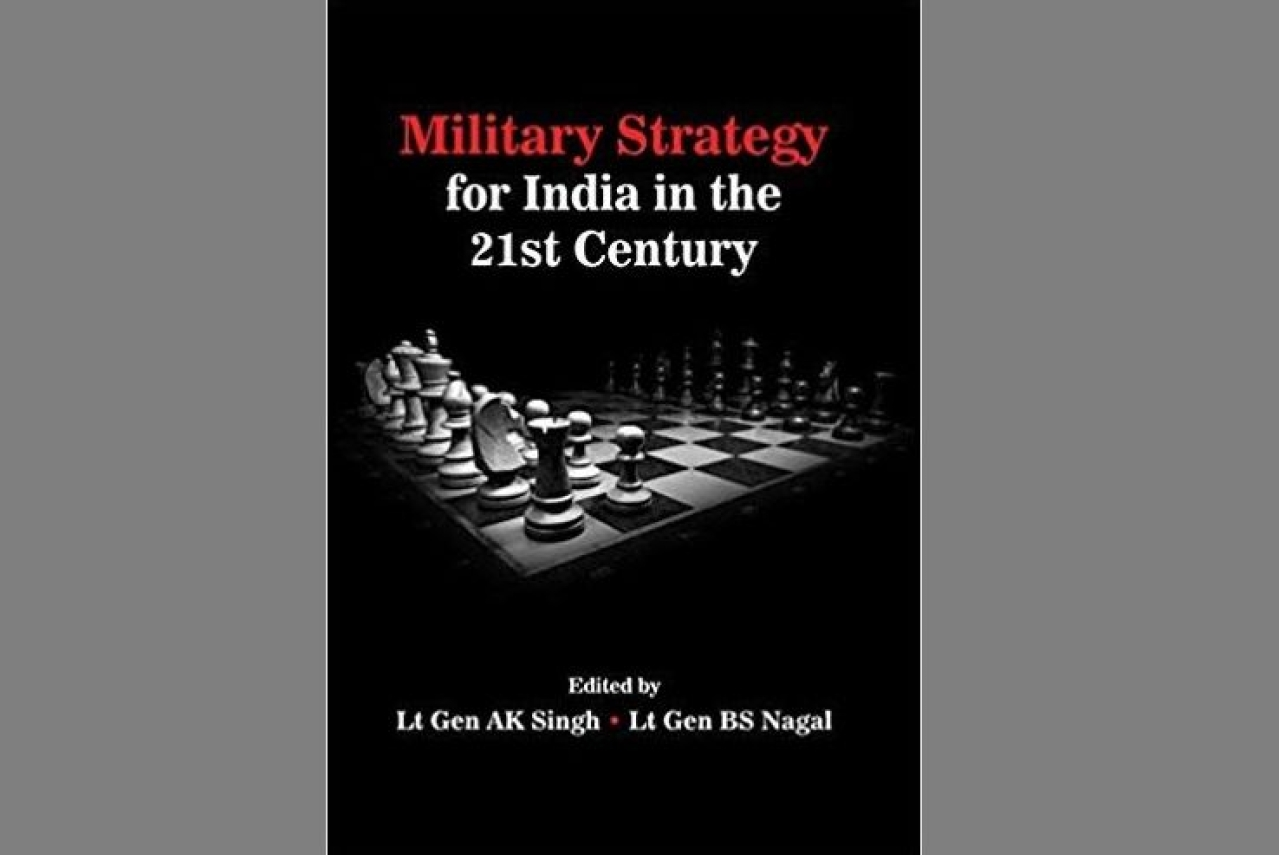 The cover of the book, <i>Military Strategy for India in the 21st Century</i>