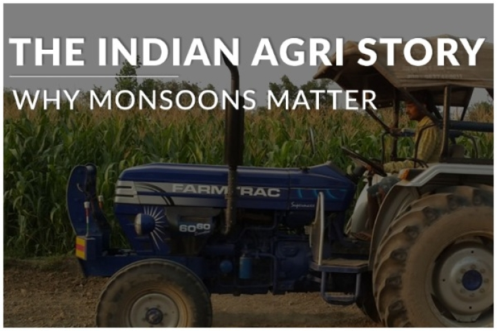 The Indian Agri Story: Why Monsoon Rains Are Critical