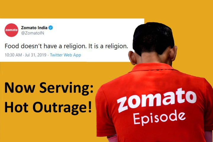 Zomato Episode: Woah, Hold Up! Why So Outraged?