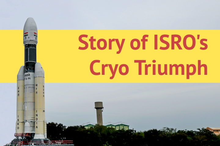 ISRO's Grit And Resilience Is Captured By How It Went About Developing Its Cryogenic Engine