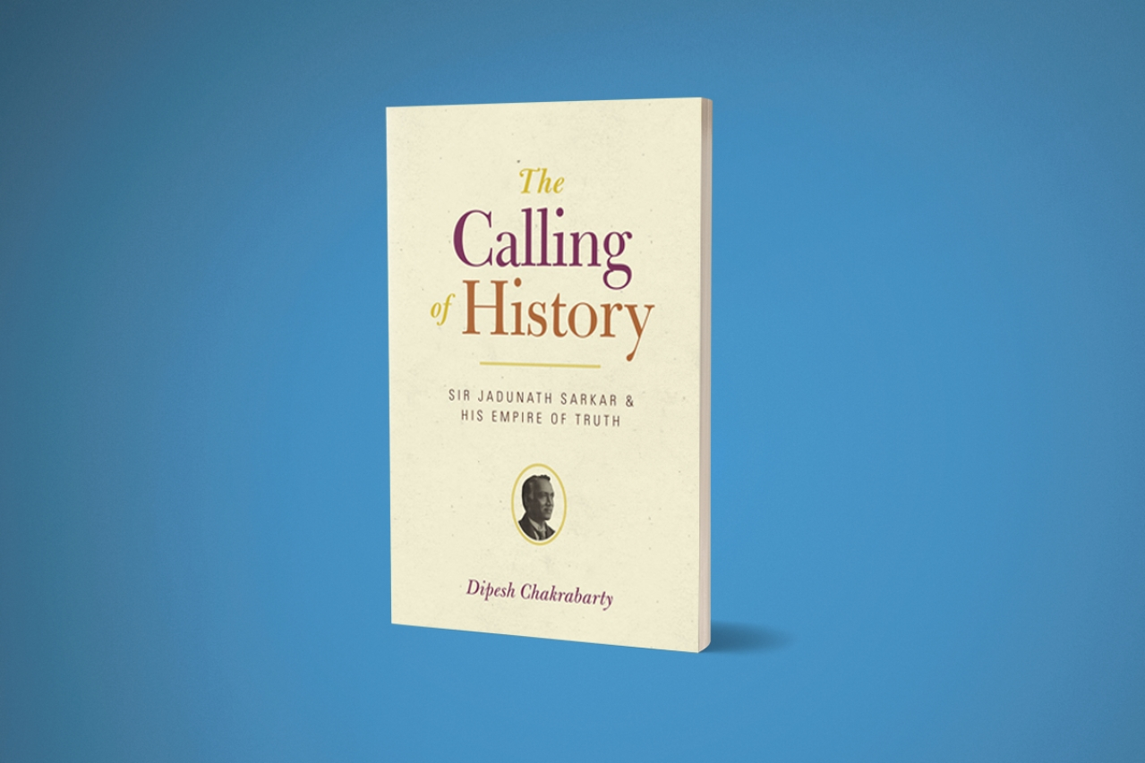 Book cover of The Calling of History by Dipesh Chakrabarty.