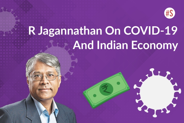 COVID-19 Impact: R Jagannathan On Growth, Jobs, Global Trends  And India's Response
