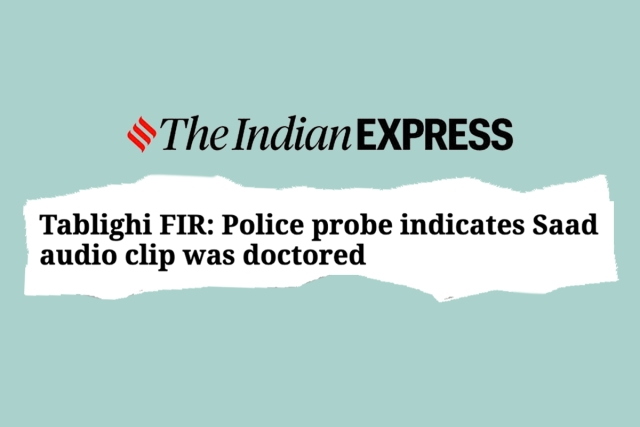 Police Rebuttal Isn't The Only Problem With Indian Express Report On Tablighi Head's Audio. It Seems Intended To Misinform And Mislead