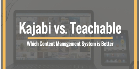 Kajabi vs. Teachable: Which Content Management System is Better