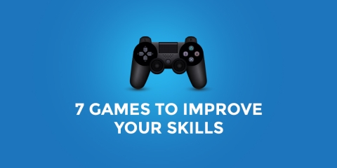 7 GAMES TO IMPROVE YOUR SKILLS