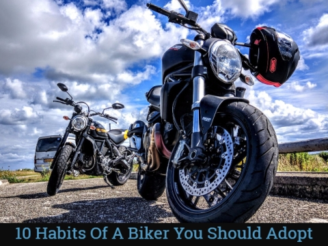 10 Habits of A Responsible Biker You Should Adopt