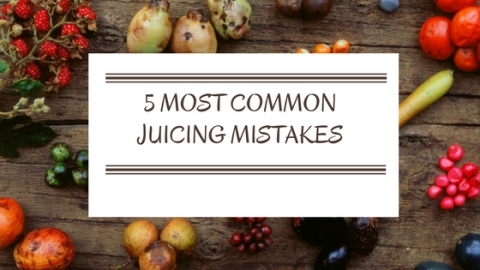 5 Most Common Juicing Mistakes You Do Not Know You Are Making