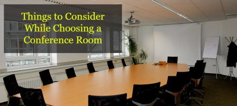 5 Things to Consider While Choosing a Conference Room