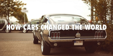How cars changed the world