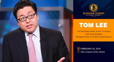 The Famous Wall Street Analyst Tom LEE at the Blockchain Economy Istanbul Summit!