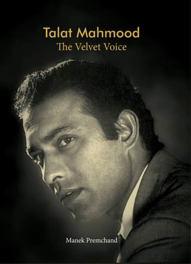 Cover of the book <i>Talat Mahmood: The Velvet Voice </i>by Manek Premchand.