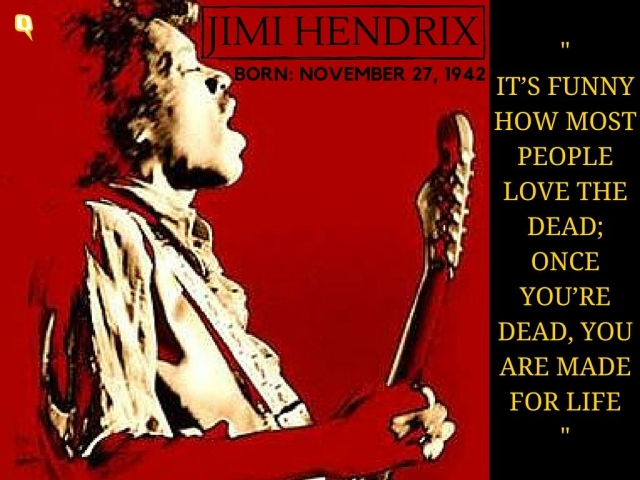 Hendrix, the legend lives on.