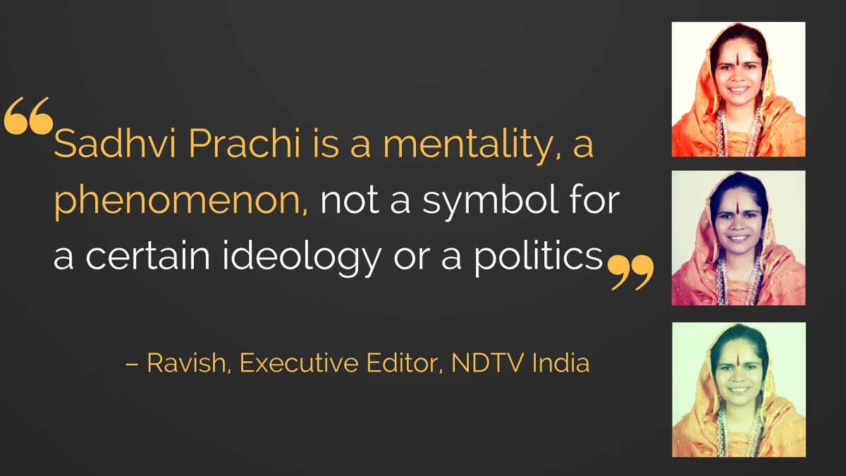 Time for Indian Media to Ban Sadhvi Prachi and Her Hate