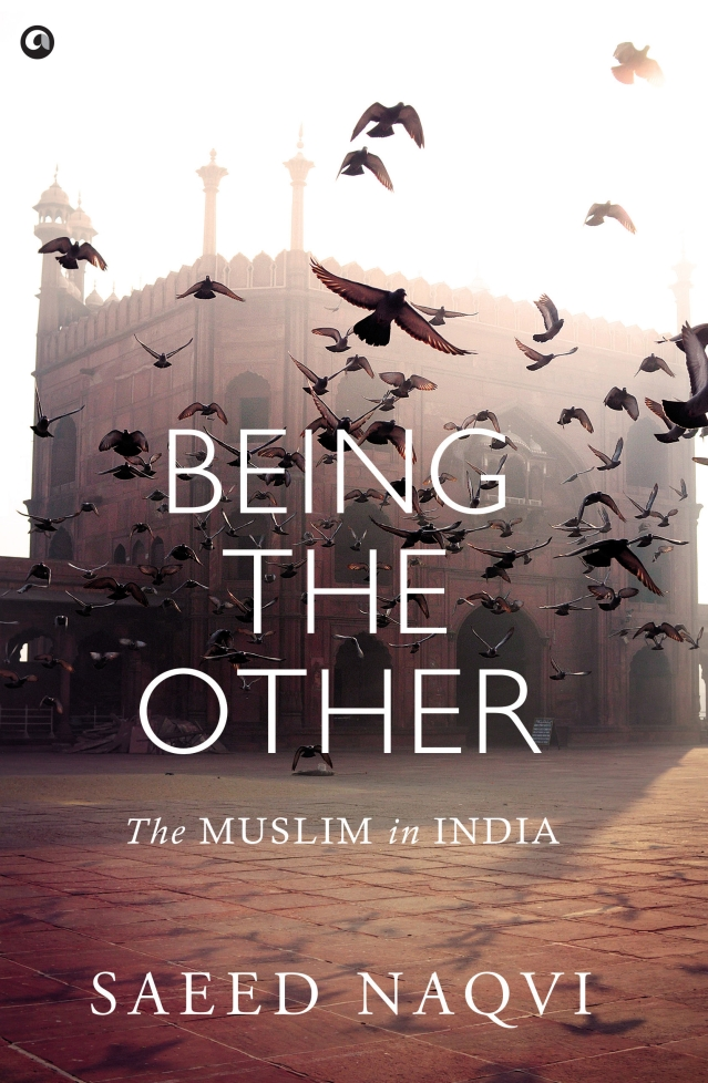 Being the Other by Saeed Naqvi. (Photo Courtesy: Aleph Publications)