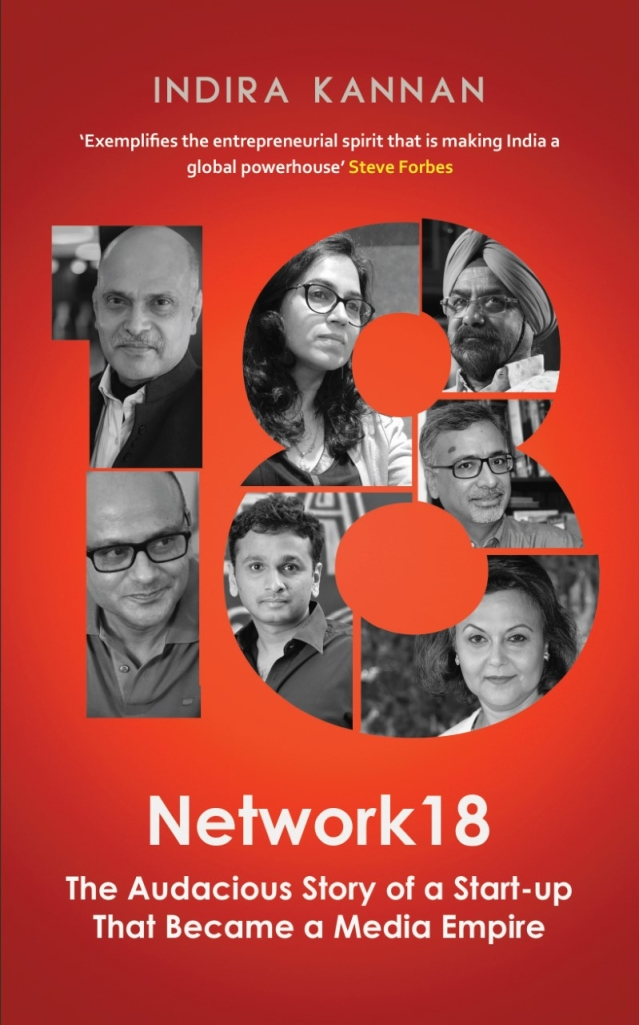 Book Cover of <i>Network18 The Audacious Story of a Start-up That Became a Media Empire</i>.