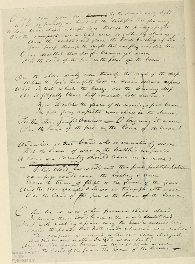 "Francis Scott Key's original manuscript copy of his 'Star-Spangled Banner' poem. It is now on display at the Maryland Historical Society. (Photo Courtesy:<a href=""https://en.wikipedia.org/wiki/File:KeysSSB.jpg""> Wikipedia</a>)"