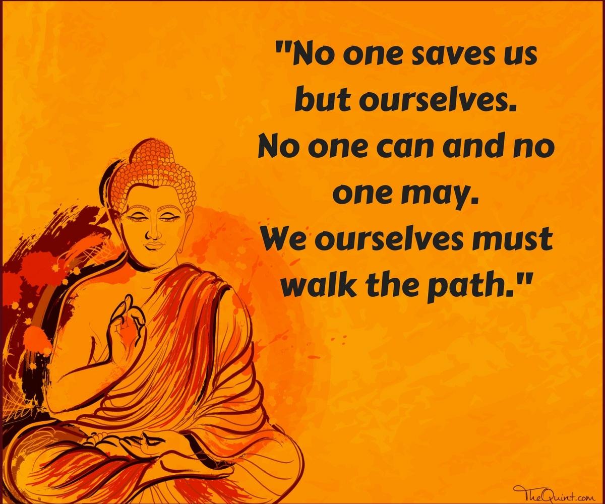 Gautama Buddha Quotes Ten Life Lessonsgautama Buddha On Buddha Purnima  The Quint