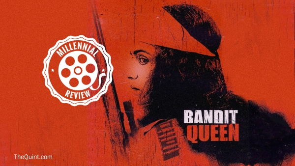 Millennials Review Classics: 'Bandit Queen' Doesn't Flinch, We Do