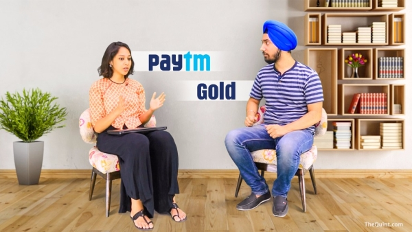With Paytm Gold, you can buy, store and sell pure gold in an instant (Photo: The Quint)
