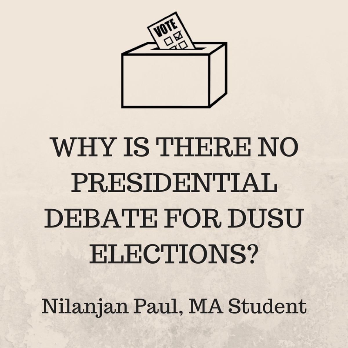 DUSU Elections: Candidates Rain Promises, But Students Not