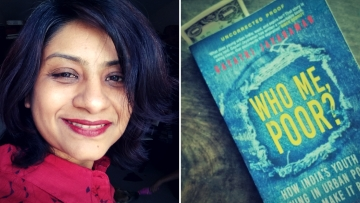 "Jayaraman's first non-fiction book, Who Me, Poor?, takes a closer look at ""urban poverty""."