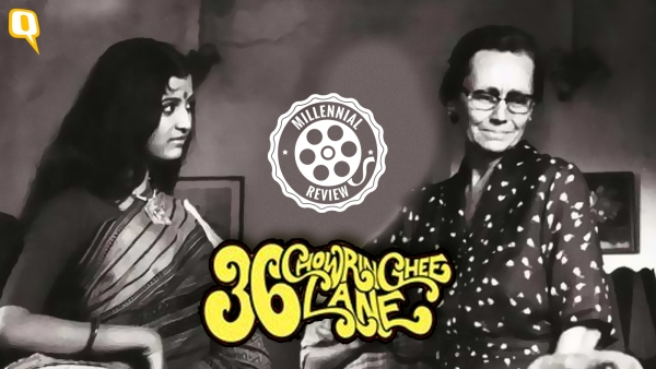 A movie unlike its contemporaries, <i>36 Chowringhee Lane</i> makes you feel guilty for the loneliness of an old woman.