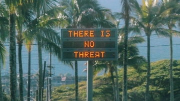 "An electronic sign reads ""There is no threat"" in Oahu, Hawaii, US, after a false emergency alert."