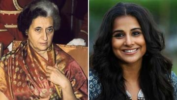 Indira Gandhi and Vidya Balan.