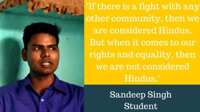 22-year-old Sandeep Singh is a student who lives in the Thakur-dominated Mohali village in Mathura, Uttar Pradesh.