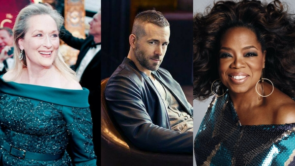Meryl Streep, Ryan Reynolds and Oprah Winfrey.