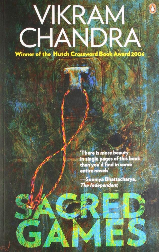 Vikram Chandra's 2006 novel, <i>Sacred Games</i>.