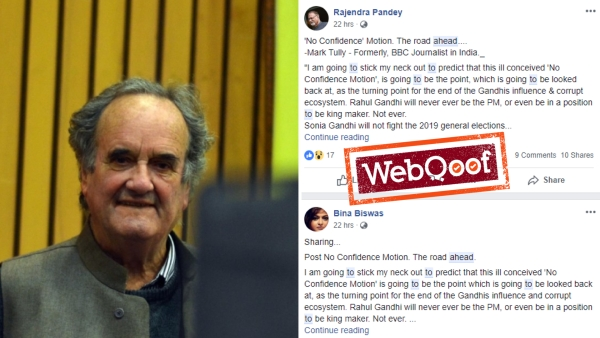 A post being circulated on social media criticising the Gandhi family is being mis-credited to Sir Mark Tully.