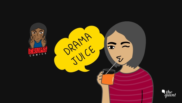Erum's Comics: What is Life Without Some Drama Juice?