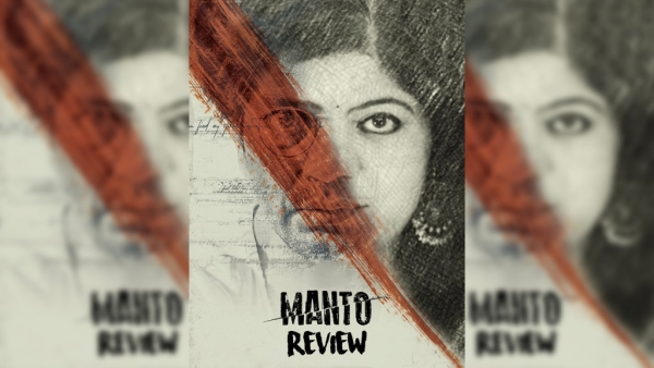 Manto's Spot-on Cast, Effortless Screenplay Leave You Mesmerised