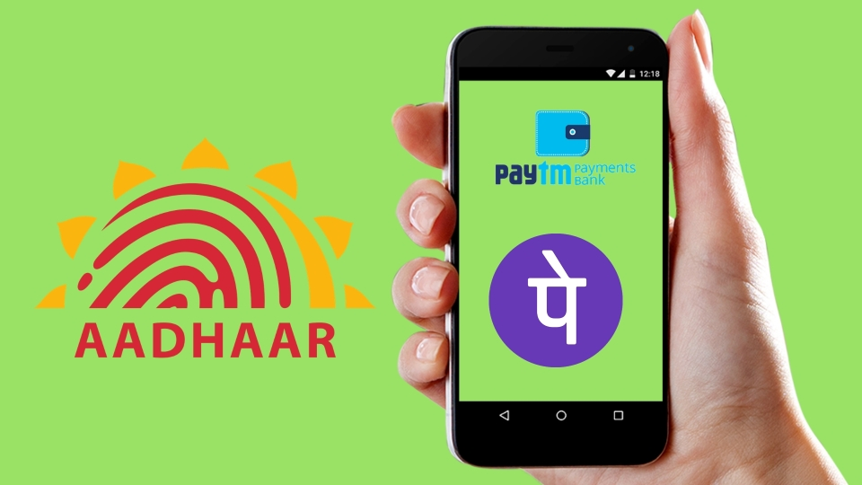 Paytm & PhonePe Mobile Apps Not Accepting Aadhaar For KYC