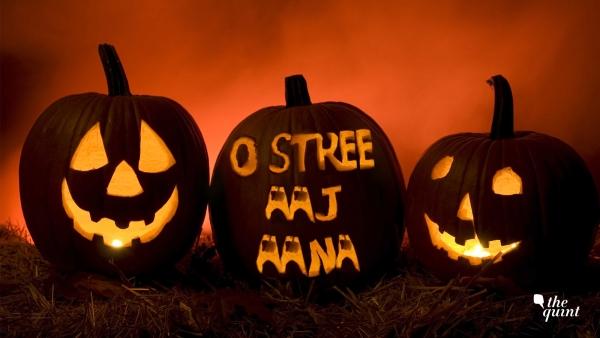 O Stree, aaj aana, for 'tis the night of Halloween.
