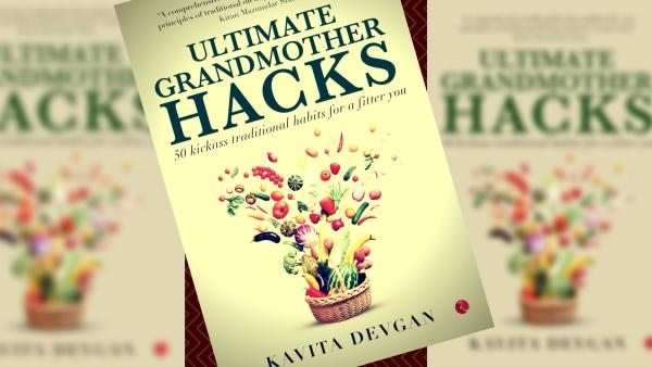 Review: Heed What Grandma Told You, Kavita Devgan's Book Urges