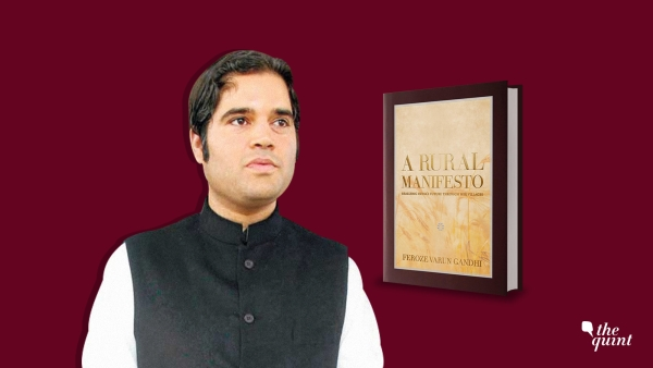 """Everyone is collectively responsible for the rural distress there is today in the country,"" says Varun Gandhi."